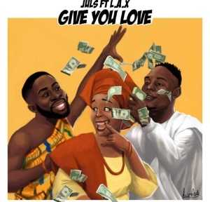 Juls - Give You Love Ft. L.A.X